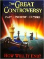 The Great Controversy: Past, Present, Future How Will It End by EG White Paperback Book