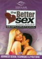 Better Sex Sexplorations Vol. 1 Advanced Sexual Techniques & Positions DVD Sinclair Institute