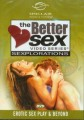 Better Sex Sexplorations Vol. 3, Erotic Sex Play & Beyond DVD Sinclair Institute