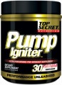 Pump Igniter Ultra Performance Pre-Workout Supplement Powder 8.13 oz/230.7g Top Secret